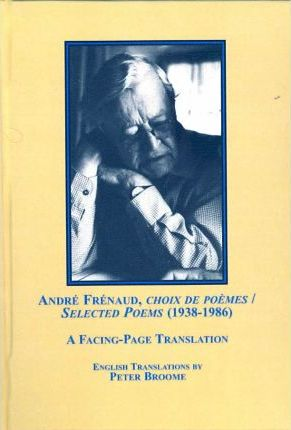 Andre Frenaud Choix De Poemes Selected Poems 1938 1986