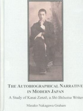 The Autobiographical Narrative in Modern Japan