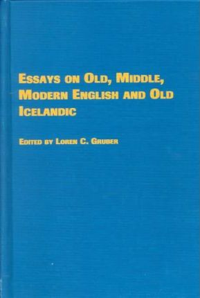 Essays on Old, Midddle, Modern English and Old Icelandic
