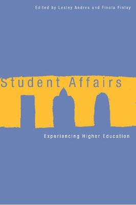 Student Affairs  Experiencing Higher Education