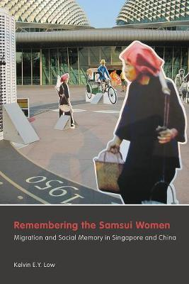 Remembering the Samsui Women