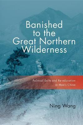 Banished to the Great Northern Wilderness