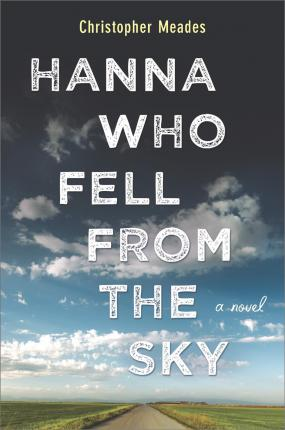 Hanna Who Fell from the Sky Lib/E