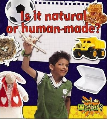 Is It Natural or Human Made?