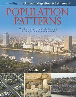 population patterns what factors determine the location and growth