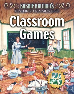 Classroom Games (Revised Edition)