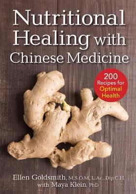 Nutritional Healing with Chinese Medicine : + 200 Recipes for Optimal Health