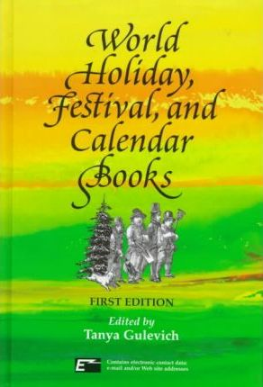 World Holiday Festival Calendar B Tanya Gulevich 9780780800731
