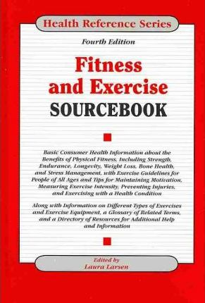 Fitness and Exercise Sourcebook