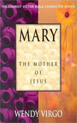 Mary The Mother of Jesus