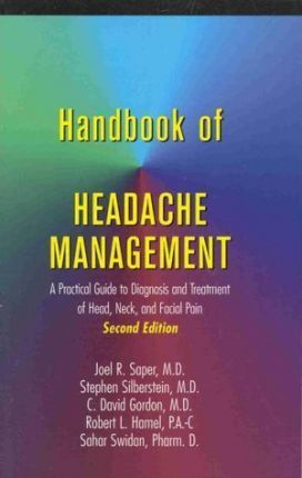 Handbook of Headache Management  A Practical Guide to Diagnosis and Treatment of Head, Neck, and Facial Pain