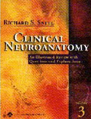 Clinical Neuroanatomy : Richard S. Snell : 9780781729895