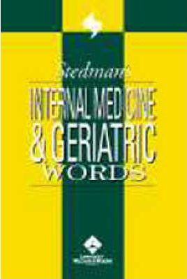 Stedman's Internal Medicine and Geriatric Words