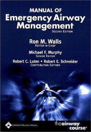 manual of emergency airway management ron m walls 9780781747646 rh bookdepository com manual of emergency airway management 5th edition pdf free download manual of emergency airway management 5th edition pdf free download