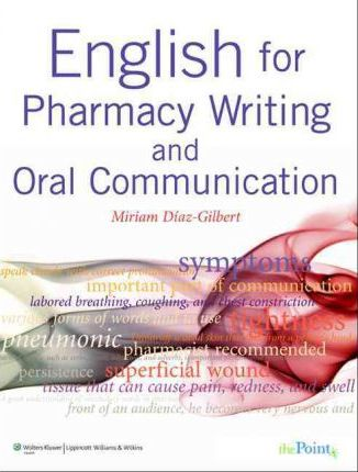 English for Pharmacy Writing and Oral Communication