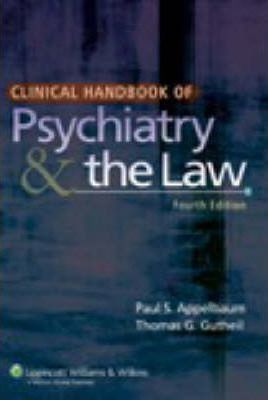 Clinical Handbook of Psychiatry and the Law : Paul S