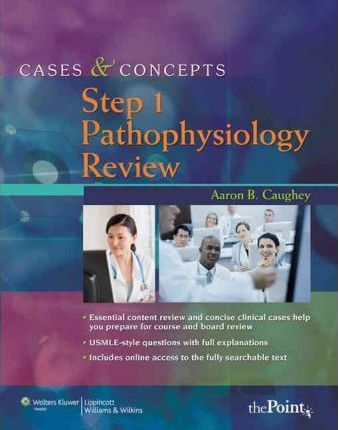 Cases and Concepts Step 1: Pathophysiology Review: Step 1