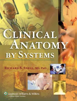 Clinical Anatomy By Systems Richard S Snell 9780781791649