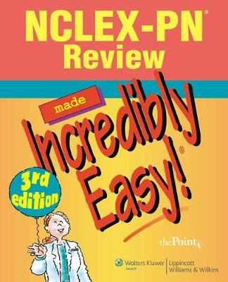 NCLEX-PN (R) Review Made Incredibly Easy!