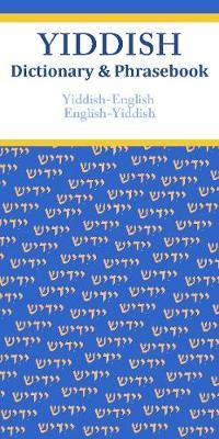 Yiddish-English / English-Yiddish Dictionary & Phrasebook