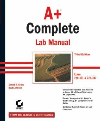 A+ Complete Lab Manual Exams 220-301 and 220-302