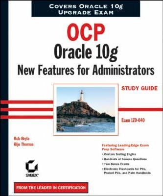 Ocp: oracle 10g new features for administrators study guide: exam.