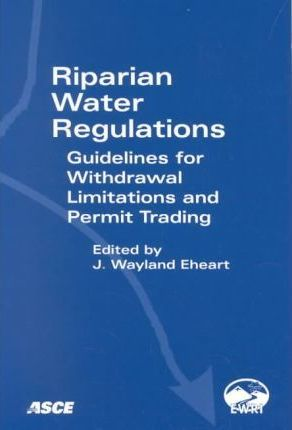 Riparian Water Regulations: Guidelines for Withdrawal Limitations and Permit Trading