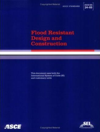 Flood Resistant Design And Construction Ascesei 24 05 American