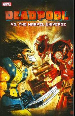Deadpool Vs  The Marvel Universe : Reilly Brown : 9780785125242