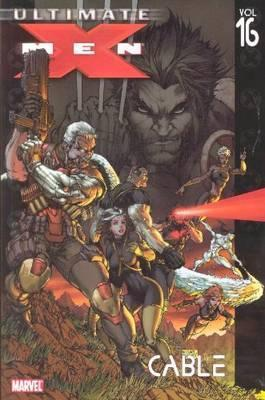 Ultimate X-Men: Cable Vol. 16