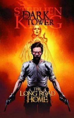 Dark Tower: The Long Road Home Cover Image