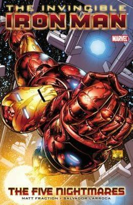 Invincible Iron Man Vol.1: The Five Nightmares