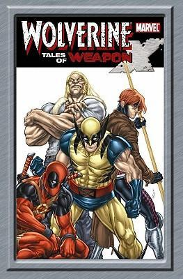 Wolverine: Wolverine: Tales Of Weapon X Tales of Weapon X