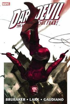 Daredevil Vol.1: Daredevil By Ed Brubaker & Michael Lark Vol.1 Man without Fear