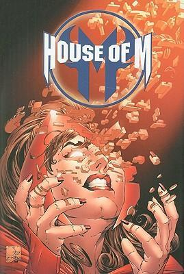 House of M: House Of M: Spider-man, Fantastic Four & X-men Spider-Man, Fantastic Four and X-Men Vol. 2
