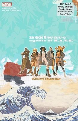 Nextwave: Nextwave: Agents Of H.a.t.e. - The Complete Collection Complete Collection