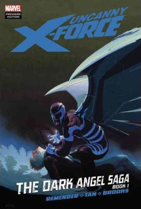 Uncanny X-Force: Book 1