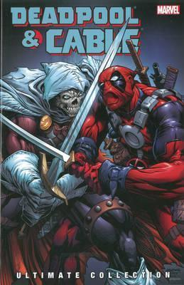 Deadpool & Cable Ultimate Collection Vol. 3 Cover Image