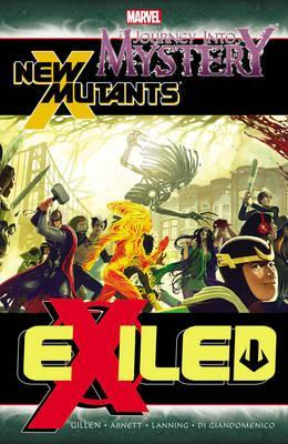 Journey into Mystery/New Mutants: Journey Into Mystery/new Mutants: Exiled Exiled