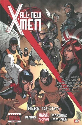 All-New X-Men: All-new X-men - Volume 2: Here To Stay (marvel Now) Here to Stay (Marvel Now) Volume 2
