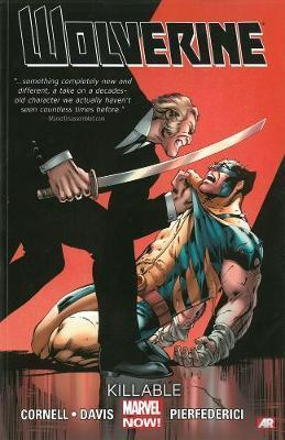 Wolverine: Killable (Marvel Now) Volume 2