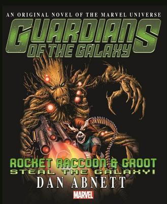 Guardians Of The Galaxy: Rocket Raccoon And Groot - Steal The Galaxy
