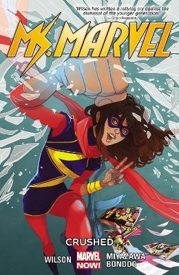 Ms. Marvel Volume 3: Crushed
