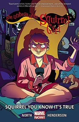 Unbeatable Squirrel Girl, The Volume 2: Squirrel You Know It's True Cover Image