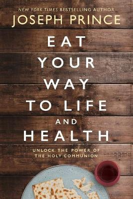 Eat Your Way to Life and Health Cover Image