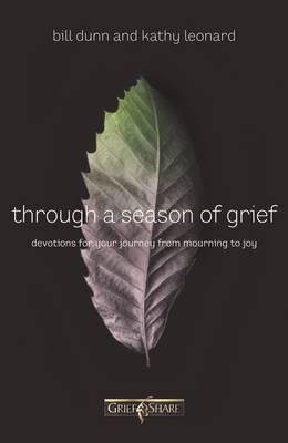 Through a Season of Grief  Devotions for Your Journey from Mourning to Joy