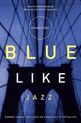 blue like jazz Blue like jazz has a lot going for it, especially because it caters to the demographic of confused religious people either in their twenties or thirties.