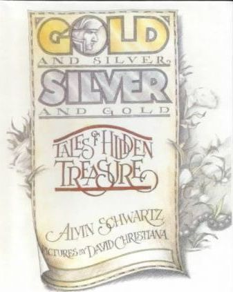 Gold and Silver, Silver and Gold