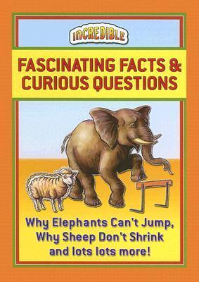 Fascinating Facts & Curious Questions