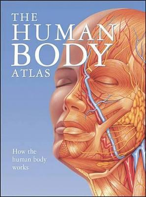 The Human Body Atlas Global Book Publishing 9780785826040